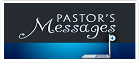 Pastor's Messages